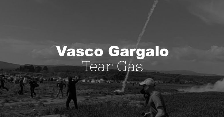 [COW] Vasco Gargalo - Tear gas