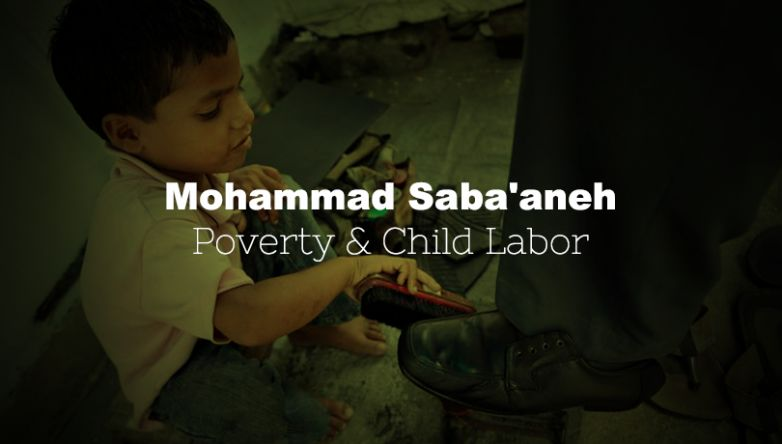 Mohammad Saba'aneh | Poverty & Child Labor